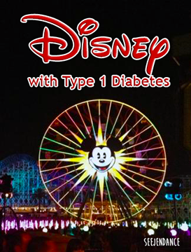Disneyland with Type 1 Diabetes - SeeJenDance