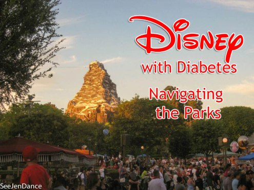 Disney with T1D - Navigating the Parks - SeeJenDance